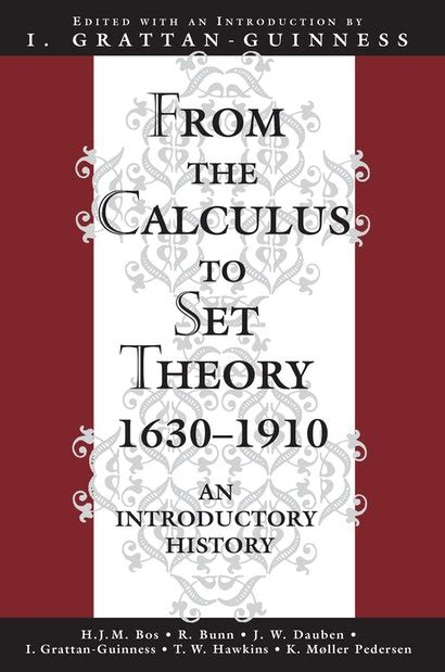 From the Calculus to Set Theory 1630-1910: An Introductory History (Princeton Paperbacks)