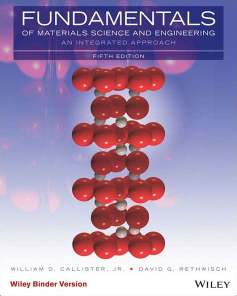 Fundamentals Of Materials Science And Engineering An Integrated Approach 3rd Edition