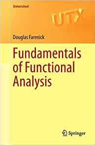 Fundamentals of Functional Analysis (Universitext)