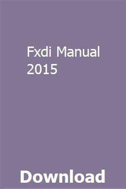 Fxdi Manual 2015