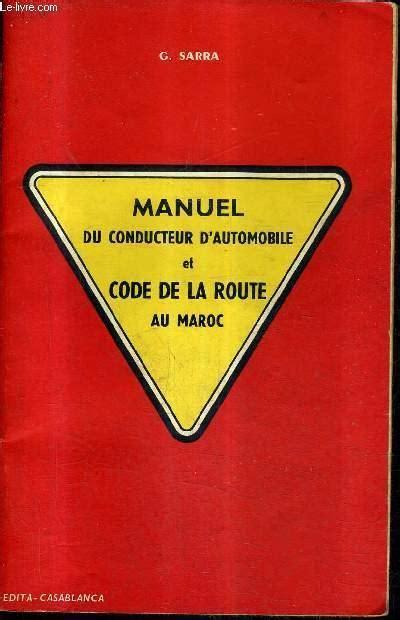 G Sarra Manuel Du Conducteur Dautomobile Et Code De La Route Au Maroc 5e Edition