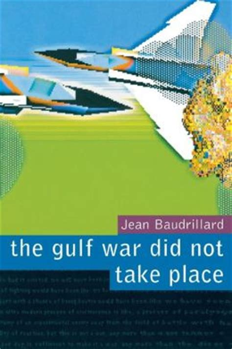 GULF WAR DID NOT TAKE PLACE, THE
