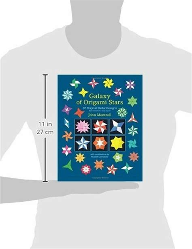 Galaxy Of Origami Stars 37 Original Stellar Designs By John Montroll 2012 10 14