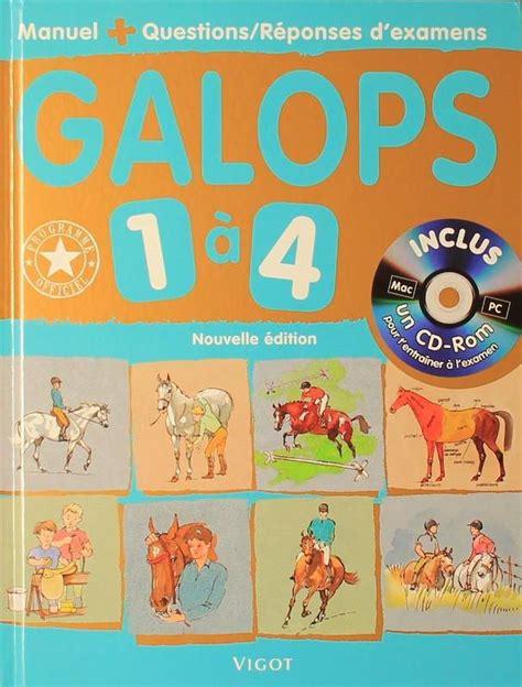 Galops 1 A 4 Manuel De Questions Reponses