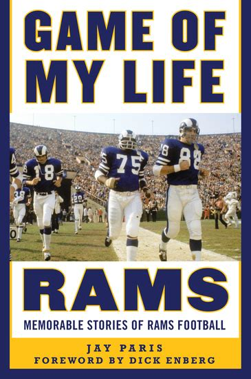 Game Of My Life Rams Memorable Stories Of Rams Football