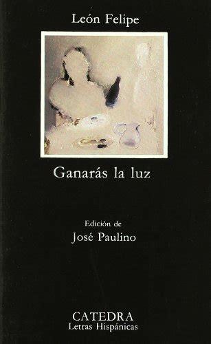 Ganaras La Luz Letras Hispanicas