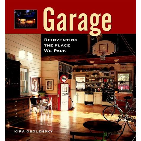 Garage Reinventing The Place We Park Reinventing The Place We Work