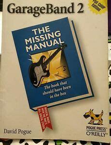 GarageBand 2: The Missing Manual (Missing Manuals)
