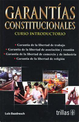 Garantias Constitucionales Constitutional Guarantees Curso Introductorio Introductory Course