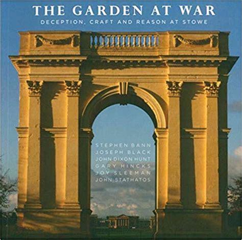 Garden at War: Deception, Craft and Reason at Stowe