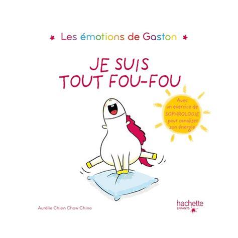 Gaston Je Suis Tout Fou Fou