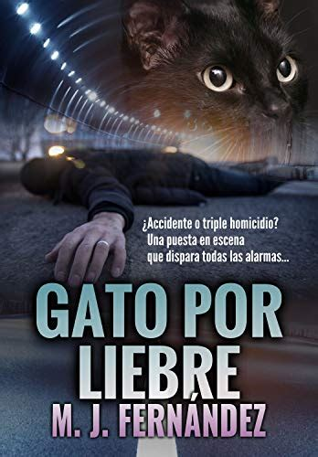 Gato Por Liebre Inspector Salazar 04 Novela Negra