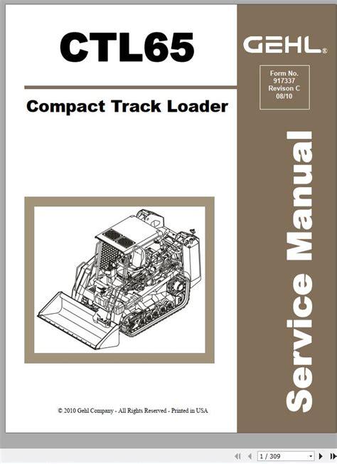 Gehl Ctl 65 Service Manual