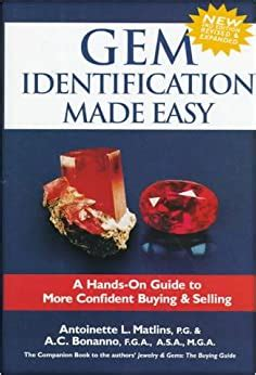 Gem Identification Made Easy A Hands On Guide To More Confident Buying Selling Antonio C Bonanno