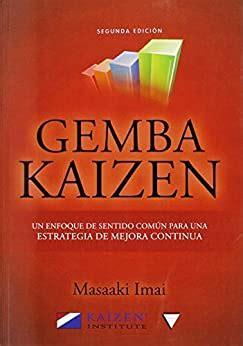 Gemba Kaizen Un Enfoque Hacia La Mejora Continua De La Estrategia 2aed