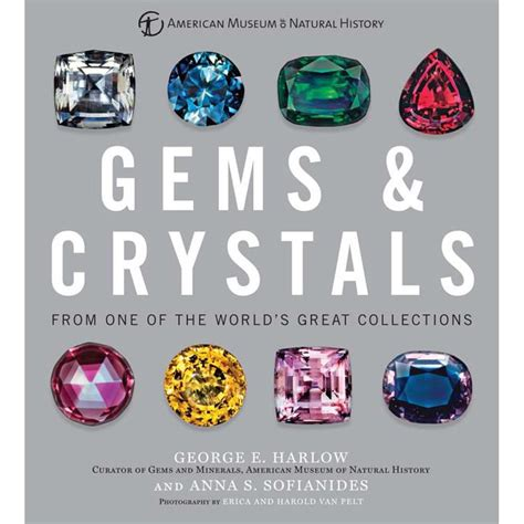 Gems And Crystals From One Of The World S Great Collections