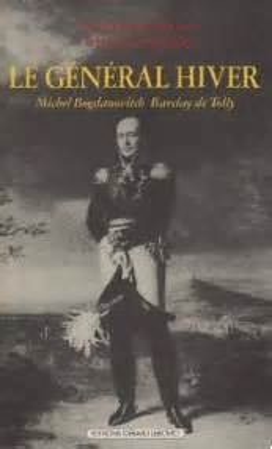 General Hiver Michel Bogdanovitch Barclay De Tolly