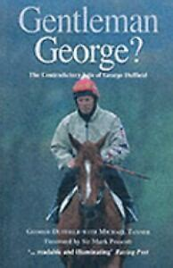 Gentleman George The Autobiography Of George Duffield Mbe