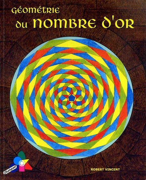 Geometrie Du Nombre Dor 2eme Edition