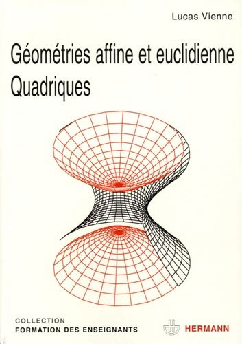 Geometries Affine Et Euclidienne Quadriques