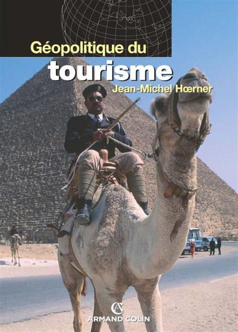 Geopolitique Du Tourisme