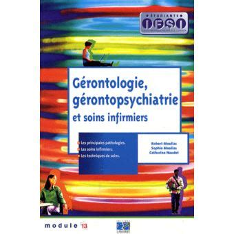 Gerontologie Gerontopsychiatrie Et Soins Infirmiers