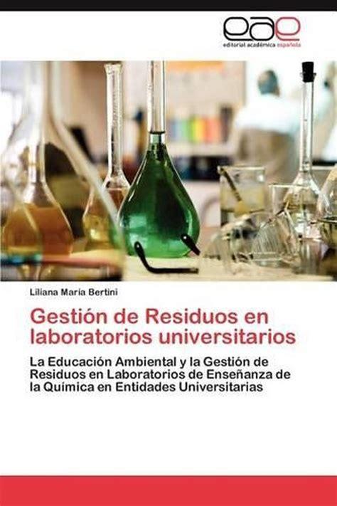 Gestion De Residuos En Laboratorios Universitarios