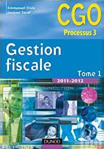 Gestion Fiscale 2011 2012 Tome 1 Manuel 11eme Edition