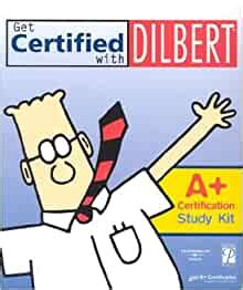 Get Certified With Dilbert A Certification Study Kit