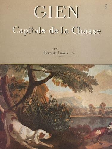 """Gien """"Capitale de la Chasse"""". Photos Sylvain Séguy"""