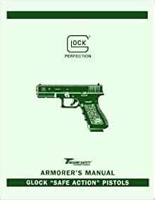 Glock Armorer Manual 2015