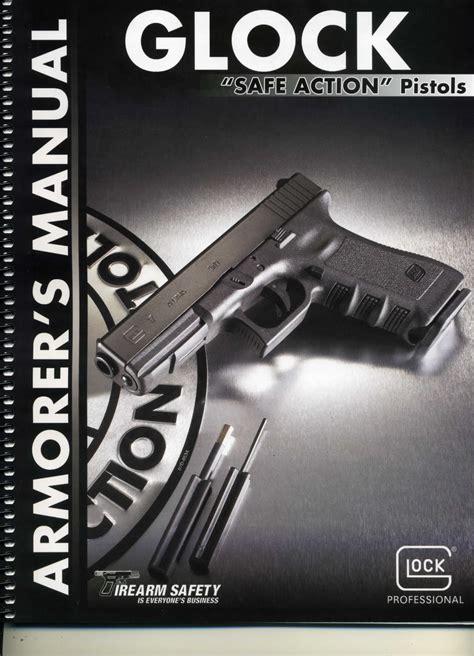 Glock Armorers Manual 2011