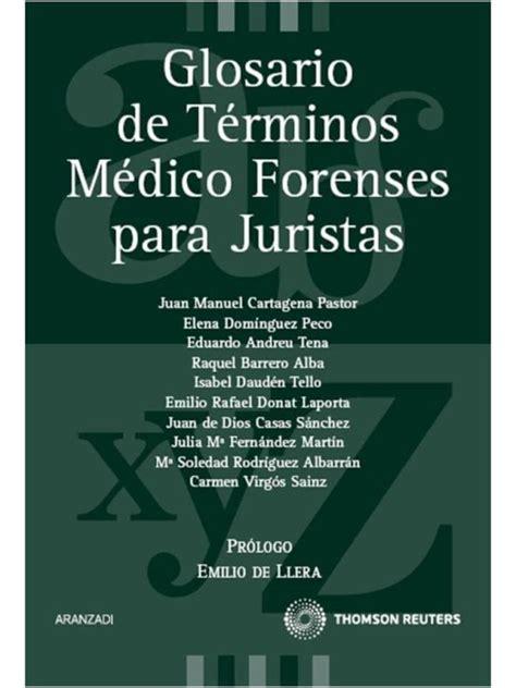 Glosario De Terminos Medico Forenses Para Juristas De La A A La Z