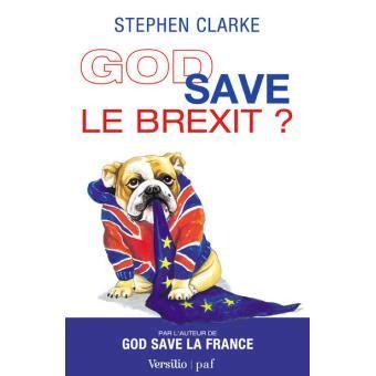 God Save Le Brexit