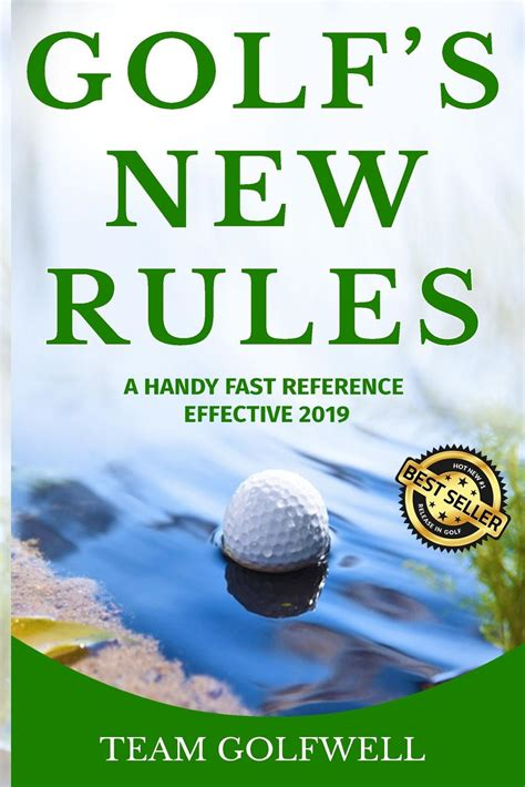Golf S New Rules A Handy Fast Reference Effective 2019