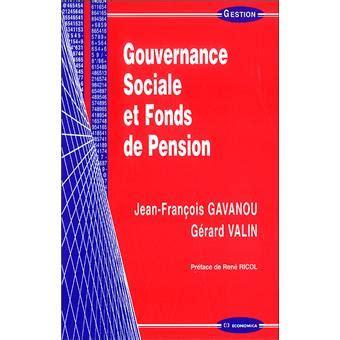 Gouvernance Sociale Et Fonds De Pension