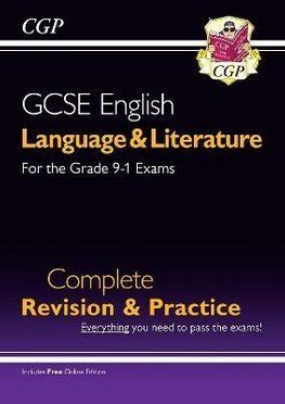 Grade 9-1 GCSE English Language and Literature Complete Revision & Practice (with Online Edn) (CGP GCSE English 9-1 Revision)