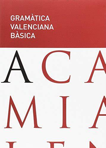 Gramatica Valenciana Basica Textos Normatius