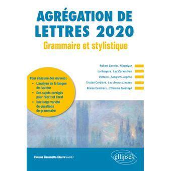 Grammaire Et Stylistique Agregation De Lettres 2020