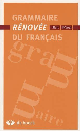 Grammaire Renovee Du Francais