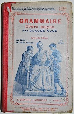 Grammaire cours moyen, par Claude Augé