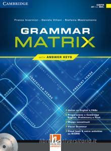 Grammar Matrix Con Answers Keys Per Le Scuole Superiori Con Cd Rom Con E Book Con Espansione Online