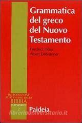 Grammatica Del Greco Del Nuovo Testamento Suppl All Introduzione Allo Studio Della Bibbia