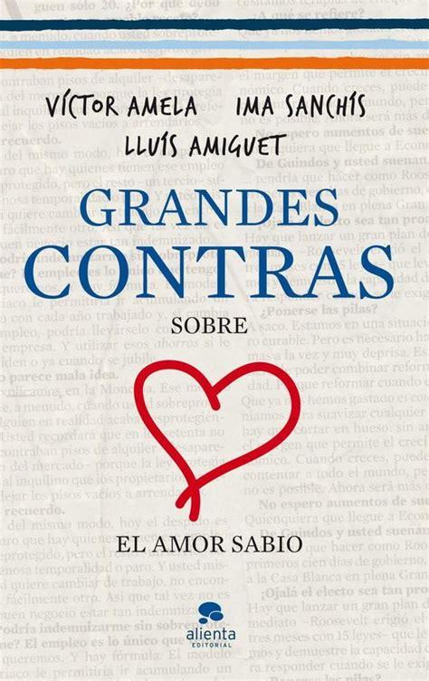 Grandes Contras Sobre El Amor Sabio