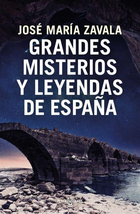 Grandes Misterios Y Leyendas De Espana