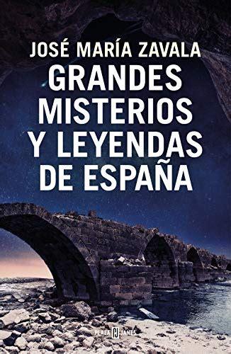 Grandes Misterios Y Leyendas De Espana Obras Diversas