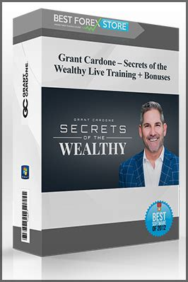Grant Cardone - Secrets of the Wealthy Live Training + Bonuses