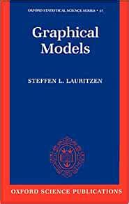 Graphical Models Oxford Statistical Science Series