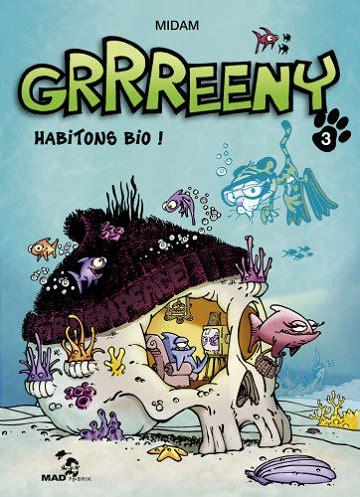Grrreeny Tome 03 Habitons Bio