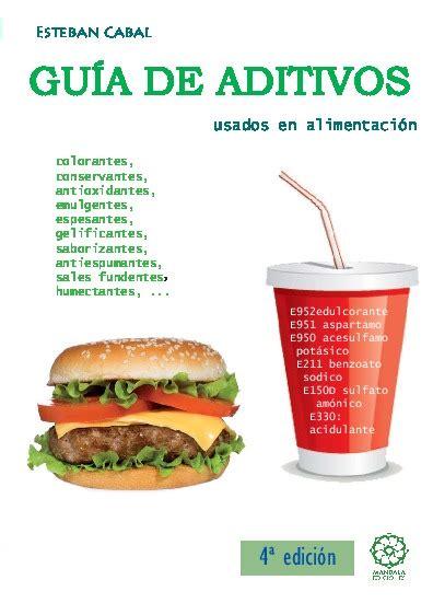 Guia De Aditivos Usados En Alimentacion